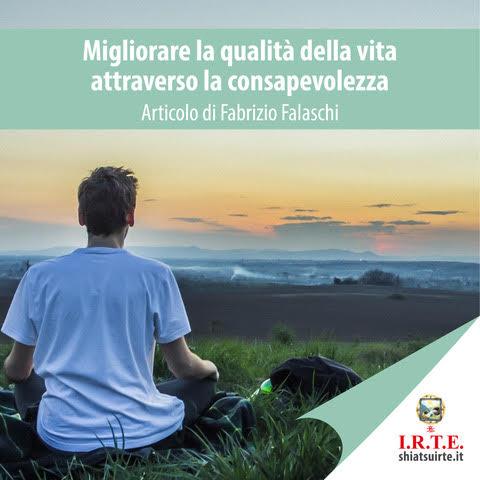 Migliorare la qualità della vita attraverso la consapevolezza