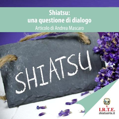 Shiatsu una questione di dialogo Andrea Mascaro