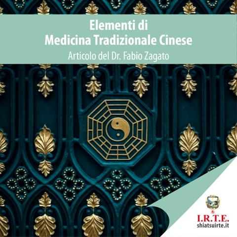 Elementi di Medicina Tradizionale Cinese (MTC)