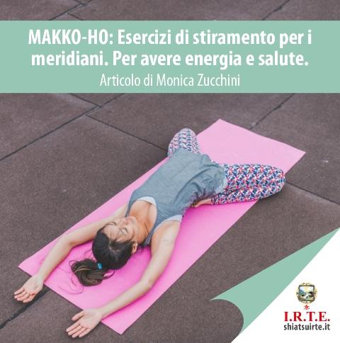 Makko-Ho: esercizi di stiramento dei meridiani. Per avere Energia e Salute