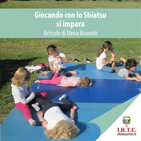 20190520 - Articoli - Giocando con lo Shiatsu Elena Brunetti